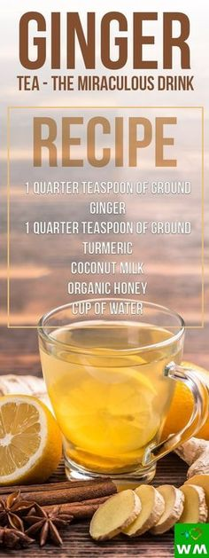 Ginger tea has powerful anti-bacterial, anti-parasitic, anti-inflammatory, and anti-viral qualities and it is among the most effective and healthiest foods.