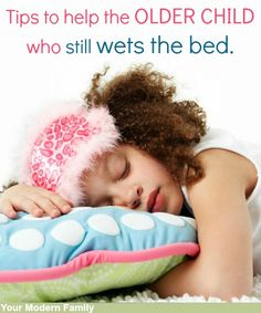 stop bedwetting at night  - tips for older kids (especially if they are having a sleepover!)