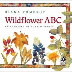 Wildflower ABC: An Alphabet of Potato Prints - Diana Pomeroy
