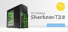 Sharkoon PC-Gehäuse hier im Preisvergleich: http://www.rabidoo.de/produktkategorie/computer-preisvergleich/hardware-preisvergleich/pc-gehaeuse/
