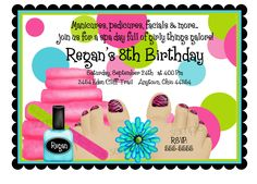 spa party ideas for girls birthday | Spa Birthday Party Invitations, Spa Party, Pedicure, Nailpolish ...