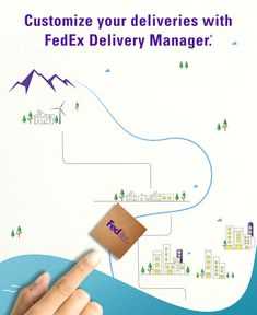 You have better things to worry about. Your delivery shouldn't be one of them. Request to change where and when you receive your package with FedEx Delivery Manager. Terms, conditions, and some fees apply.