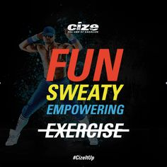 Cize - Shaun T's newest program can leave you dripping in sweat and sculpted!!!