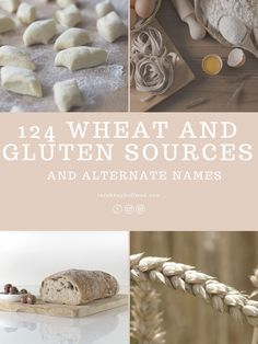 124 Wheat and Gluten Sources and Alternate Names sarahkayhoffman.com