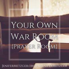 Jenifer Metzger - Sweet Blessings: Your Own War Room {Prayer Room}
