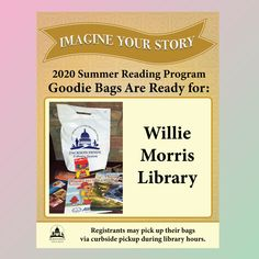 SUMMER READING PROGRAM UPDATE: Registrants who have Willie Morris Library as their library branch in READsquared may pick up their goodie bags during normal library hours via curbside pickup. Enjoy! 🎁 #SRP2020 #ImagineYourStory