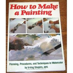 How to Make a Painting