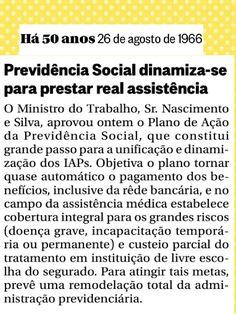 """""""Previdência Social dinamiza-se para prestar real assistência""""... Há 50 anos, no Globo"""