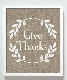 Beige & White 'Give Thanks' Print