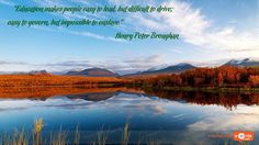 "Inspirational Wallpaper Quote by Henry Peter Broughan ""Education makes people easy to lead, but difficult to drive; easy to govern, but impossible to enslave."""