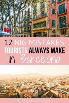 Going to Barcelona for the first time? Regard 12 Barcelona tourist mistakes and understand what you should avoid and the things to be careful in Barcelona. Barcelona Tourist, Barcelona Travel Guide, Visit Barcelona, Barcelona Beach, Barcelona Food, Beautiful Places To Visit, Cool Places To Visit, Spain And Portugal, Europe Destinations