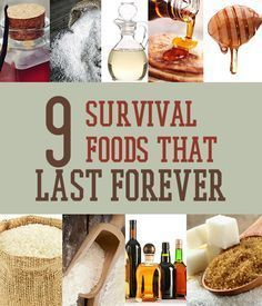 9 Survival Foods That Last Forever | Knock these items off your survival food worries list. We compiled a list of 9 survival foods that will keep forever, so start stocking up! www.survivallife.com #survivallife