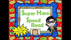 Preview of Super Hero Speed Read!  Choose which set of the 220 dolch words you want kids to read.  Words appear faster and faster for fun reading practice!  Many themes available in this set!   http://www.teacherspayteachers.com/Product/Dolch-Speed-Read-ALL-YEAR-1093057