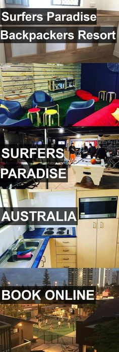 Hotel Surfers Paradise Backpackers Resort in Surfers Paradise, Australia. For more information, photos, reviews and best prices please follow the link. #Australia #SurfersParadise #travel #vacation #hotel