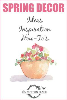 More than a dozen ideas for adding the freshness of spring to your decor!
