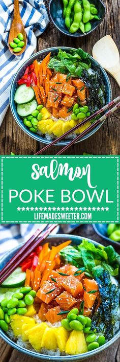 Salmon Poke Bowl - makes a light, healthy and refreshing meal. Best of all, it's so easy to customize with your favorite vegetables and perfect for those busy weeknights. This one is packed with edamame, cucumber, carrots, red peppers, lettuce, seaweed and pineapples over a bed of rice.