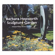 Barbara Hepworth Sculpture Garden Book: An in depth look at Barbara Hepworth's Sculpture Garden at her Trewyn studio in St. Ives. The book follows the changes in the garden throughout the seasons, focusing on both Hepworth's sculptures and the plantlife in stunning colour images. The book also explores the evolution of the garden, its purpose, the placement of the works, and the relationship between Hepworth's abstract sculptures and the natural forms that surround them.