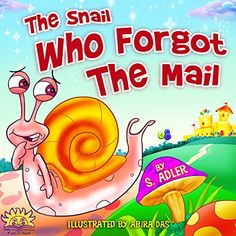 Free: The Snail Who Forgot The Mail - http://www.justkindlebooks.com/free-snail-forgot-mail/