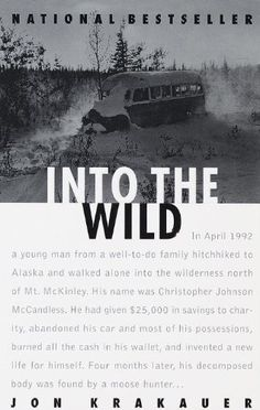 In April 1992 a young man from a well-to-do family hitchhiked to Alaska and walked alone into the wilderness north of Mt. McKinley. His name was Christopher Johnson McCandless. He had given $25,000 in savings to charity, abandoned his car and most of his possessions, burned all the cash in his wallet, and invented a new life for himself. Four months later, his decomposed body was found by a moose hunter.