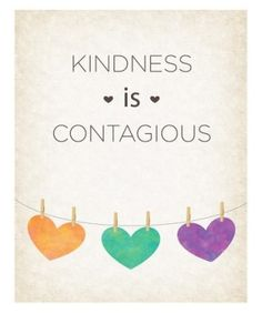 Yes, kindness is contagious ♥
