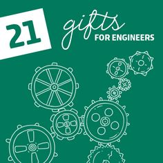 21 Creative Gift Ideas for Engineers - Thank god this exists, considering my co-workers, boyfriend, and dad are engineers. LOL