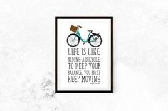 Life Is Like Riding A Bicycle //  Motivational Print, Inspirational Print, Typography, Bike, Albert Einstein, Wall Decor, Home Decor, Art