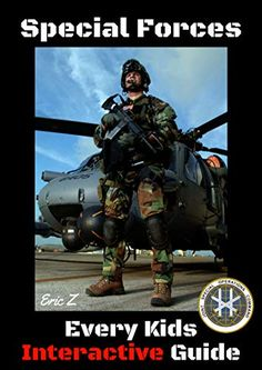Special Forces For Kids: Interactive Guide (The Navy SEALs Special Forces Leadership and Self-Esteem Books for Kids Book (English Edition) Self Esteem Books, Proud Of Me, Navy Seals, Antique Books, Special Forces, New Books, Leadership, Author, Reading