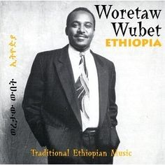 Ethiopia. Woretaw Wubet, a phenomenal Ethiopian vocalist and Masinko player, has been performing music since he was 14 years old. Ethiopia is Woretaw's sixth recording, his third solo effort. In this recording Woretaw blends the Masinko with keyboards to give it a contemporary flavor.