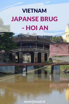 De bekendste brug in het mooiste stadje van Vietnam is de Japanse Brug. Hoi An staat op de Werelderfgoedlijst van UNESCO. Er is veel meer te zien in Hoi An dan alleen de Japanse Brug. Wat er te zien is lees in dit artikel. Lees je mee? #japansebrug #hoian #vietnam #werelderfgoedlijst #unesco #jtravel #jtravelblog