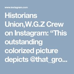 "Historians Union,W.G.Z Crew on Instagram: ""This outstanding colorized picture depicts @that_grossdeutschland_landser has dressed as a German GrosDeutschland soldier and he is…"" • Instagram"