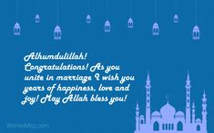 Islamic wedding wishes messages for your Muslim friend, brother, sister, family member, cousin or colleagues. Congratulate them for a happy married life. Wedding Wishes For Friend, Wedding Wishes Messages, Wedding Greetings, Wishes For Friends, Wedding Day Quotes, Happy Wedding Day, Wedding Week, Wedding Humor, Bohemian Wedding Reception