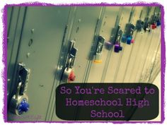 So You're Scared to Homeschool High School - StartsAtEight