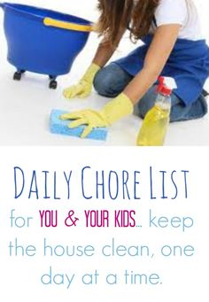 Daily cleaning list for you & for your kids -  Your Modern Family