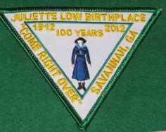 Girl Scout Historic Georgia Juliette Low Birthplace 100th Anniversary patch.