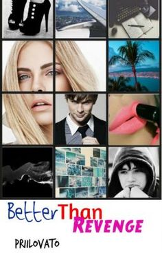 "Deberías leer "" Better Than Revenge #AASF2 © "" en #Wattpad #novelajuvenil"