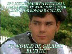 I love me some GIlbert Blythe!!!