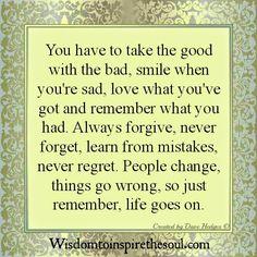 Daveswordsofwisdom.com: Just Remember - Life Goes On.