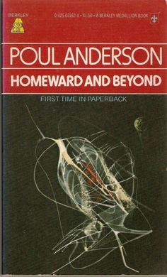 (Richard Powers' cover for the 1976 edition) (Collated rating: Bad) Homeward and Beyond is comprised of four novelettes, four short stories, and one novella. According to an ar… Sci Fi Novels, Fiction Novels, Classic Sci Fi Books, Richard Powers, Science Fiction Books, Cool Books, Sci Fi Art, Book Authors, Paperback Books