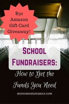 #FridayFrivolity - School fundraisers: How to get the funds you need. Plus a $50 Amazon gift card giveaway!