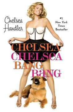 The third book by Chelsea Handler
