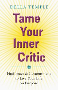Tame Your Inner Critic - the author of this book is a friend and a mentor.  I LOVE this book!