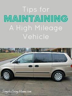 How to maintain your high mileage vehicle.
