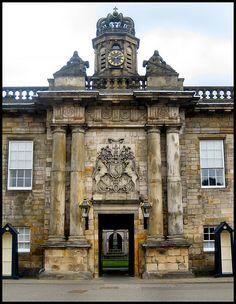 Entrance of The Palace of Holyroodhouse ~ Edinburgh, Scotland