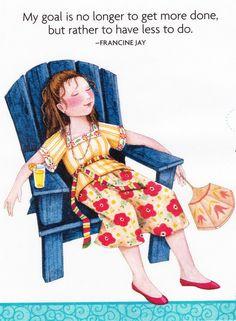 My Goal Is to Have Less to do Fan Iced Tea Fridge Magnet Mary Engelbreit Artwork | eBay
