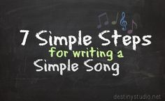 7 Simple Steps for writing a Simple Song