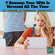 Here's Why Your Wife Is Stressed All The Time | The Huffington Post