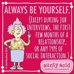 #AuntyAcid always be yourself