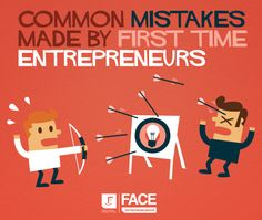 The Biggest Mistakes Made by First Time Entrepreneurs