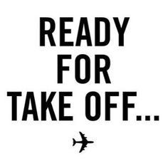travel quote. ready for take off