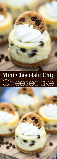 Mini Chocolate Chip Cheesecakes – bite size cheesecakes made with miniature chocolate chips, whipped cream and topped with chocolate chip cookies. Nine ingredients Dessert Mini Desserts, Mini Cheesecake Recipes, Brownie Desserts, Party Desserts, Just Desserts, Cookie Recipes, Delicious Desserts, Yummy Food, Mini Cheesecake Bites